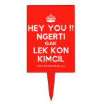 [Crown] hey you !! ngerti gak lek kon kimcil  Cake Picks