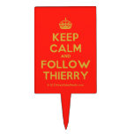[Crown] keep calm and follow thierry  Cake Picks