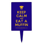 [Chef hat] keep calm and eat a muffin  Cake Picks