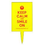 [Smile] keep calm and smile on  Cake Picks