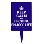 [Crown] keep calm and fucking enjoy life  Cake Picks