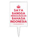 [Crown] saya bangga menggunakan bahasa indonesia  Cake Picks