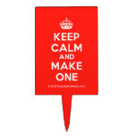 [Crown] keep calm and make one  Cake Picks