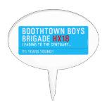 boothtown boys  brigade  Cake Picks