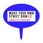 make your own street sign  Cake Picks