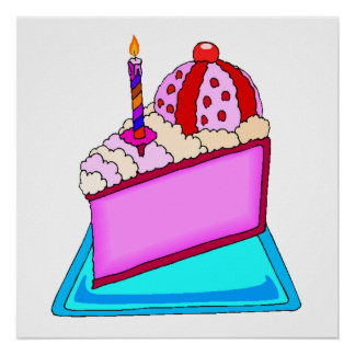 Cake Slice With Candle Poster