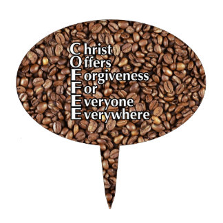 Cake Topper COFFEE beans Christ Offers Forgiveness