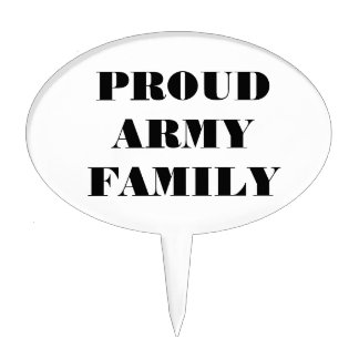 Cake Topper Proud Army Family