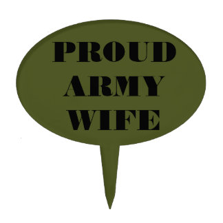 Cake Topper Proud Army Wife