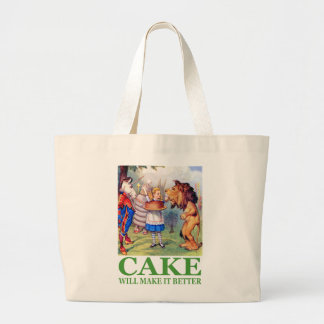 CAKE WILL MAKE IT BETTER LARGE TOTE BAG