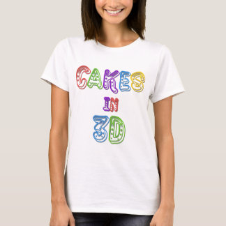 Cakes in 3D logo 2 T-Shirt