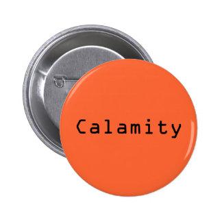 Calamity Pinback Button