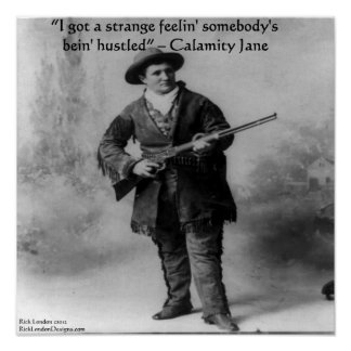 Calamity Jane & Her Famous Quote Poster
