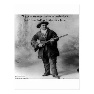 Calamity Jane Humor Quote Gifts Tees & Cards