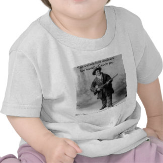 Calamity Jane Humor Quote Gifts Tees & Cards Shirts
