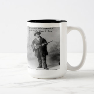 Calamity Jane Humor Quote Gifts Tees & Cards Two-Tone Coffee Mug
