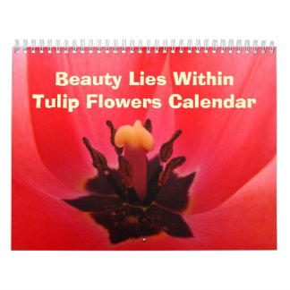 Calandar Gifts Tulip Flowers Beauty Lies Within Calendars