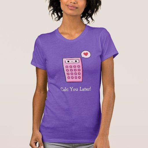 Calc usted calculadora posterior tee shirt