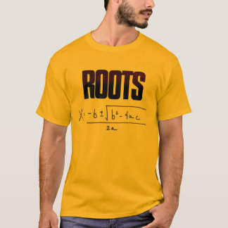 calculate your roots T-Shirt