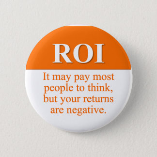 Calculating Your Return on Investment (3) Button