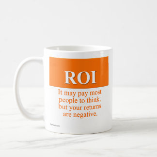 Calculating Your Return on Investment (3) Coffee Mug