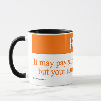 Calculating Your Return on Investment Mug