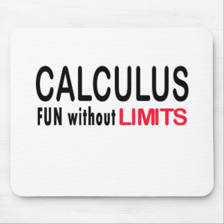 Calculus _ fun without limits mouse pad