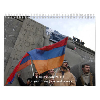 """CALENDAR 2010 """"For our Freedom and yours"""""""