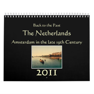 Calendar 2011 - Back to the Past: The Netherlands