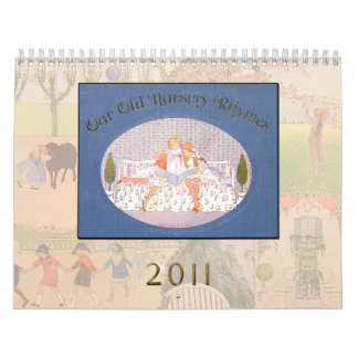 Calendar 2011 - Our old Nursery Rhymes