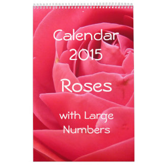 Calendar 2015 - Roses - with Large Numbers