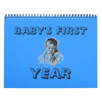 Calendar Babys First Year Add Photos Personalize by creativeconceptss at Zazzle