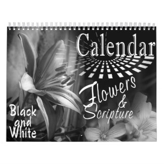CALENDAR FLOWERS AND BIBLE SCRIPTURE BLACK & WHITE