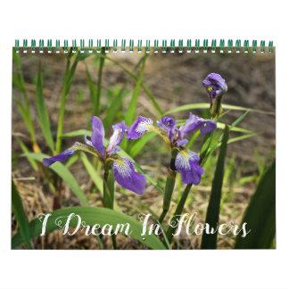 Calendar - I Dream In Flowers