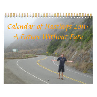 Calendar of Hastings 2011: A Future Without Fate