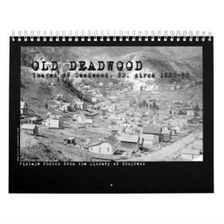 Calendar of Old Deadwood, Dakotas