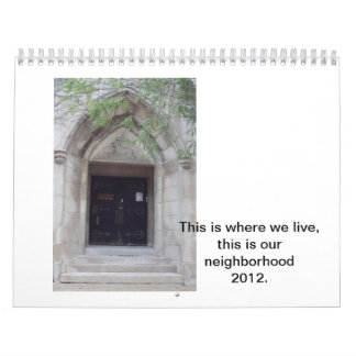 """Calendar """"This is where we live"""""""