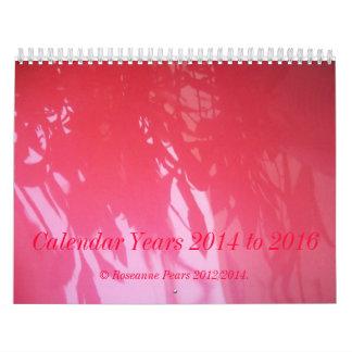 Calendar Years 2014 to 2016 ©Roseanne Pears 2012