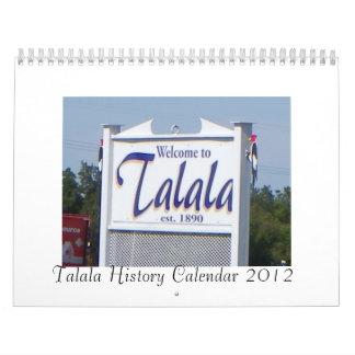 Calendario 2012 de la historia de Talala