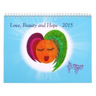 Calendario 2015 - Amor, belleza y esperanza