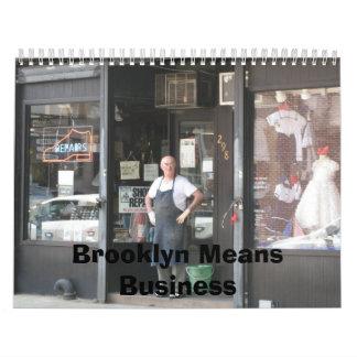 Calendario: Brooklyn significa negocio