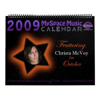 CALENDARIO de 2009 MYSPACEMUSIC que ofrece a CHRIS