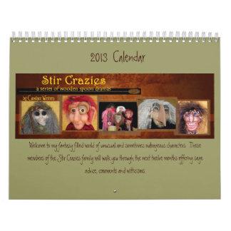 Calendario de Crazies del Stir 2013
