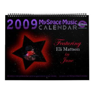 ¡CALENDARIO de la MÚSICA de 2009 MYSPACE que Calendarios