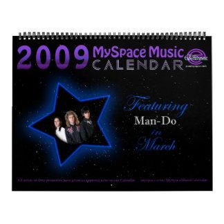 CALENDARIO de la MÚSICA de 2009 MYSPACE que ofrece