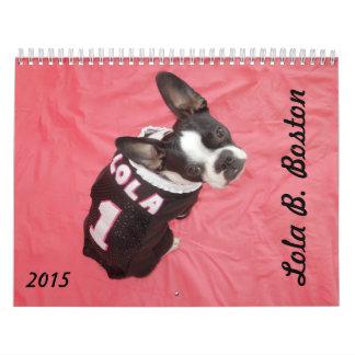 Calendario de Lola B. Boston 2015