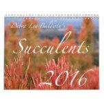 Calendario de los Succulents 2016 de Debra Lee