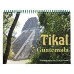 Calendario de Tikal Guatemala 2016 - ruinas de
