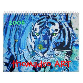 calendario del ARTE del thomadro, 2008 -