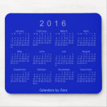 Calendario del azul real 2016 de Janz Mousepad Tapete De Ratones
